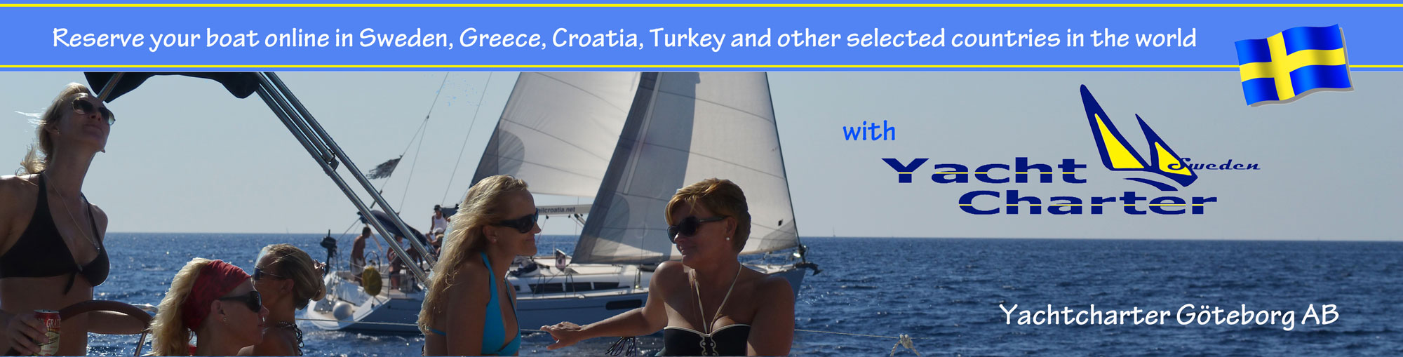 A Scandinavian company for boatcharter world wide. Welcome to sail with us.